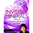 Invisible Minerals Part II - Multiple Minerals ReMyte
