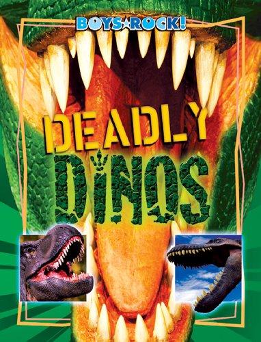 Deadly Dinos (Reading Rocks!)