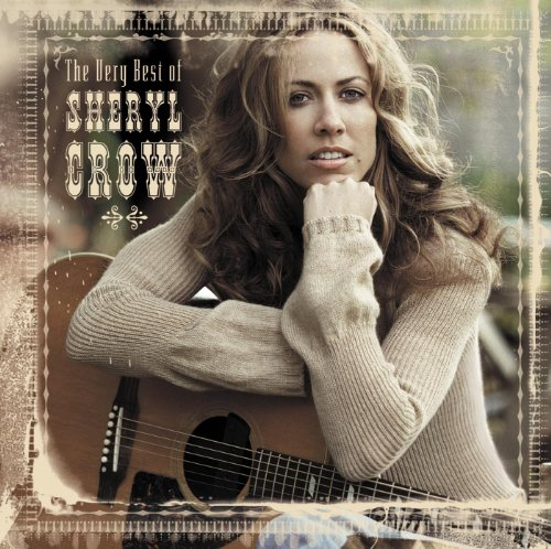 The Very Best Of Sheryl Crow (...