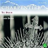 Marc Antoine Charpentier : Te Deum - Motets [Import anglais]