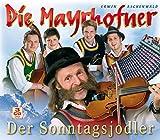 Der Sonntagsjodler von Die Mayrhofner