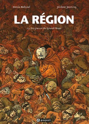 La région, Tome 3 : La guerre du Grand Mont