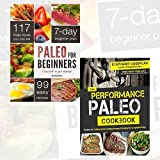 Paleo for Beginners and The Performance Paleo Cookbook 2 Books Bundle Collection (Paleo for Beginners: Essentials to Get Started, The Performance Paleo Cookbook)