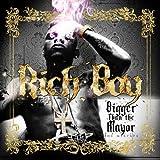 Bigger Than the Mayor - Rich Boy