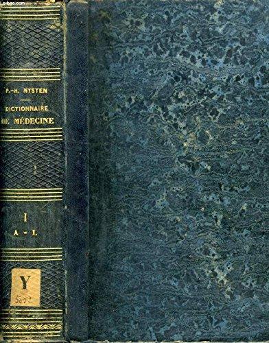 Dictionnaire de médecine der chirurgie, de pharmacie, des sciences accessoires et de l'art vétérinaire par Nysten