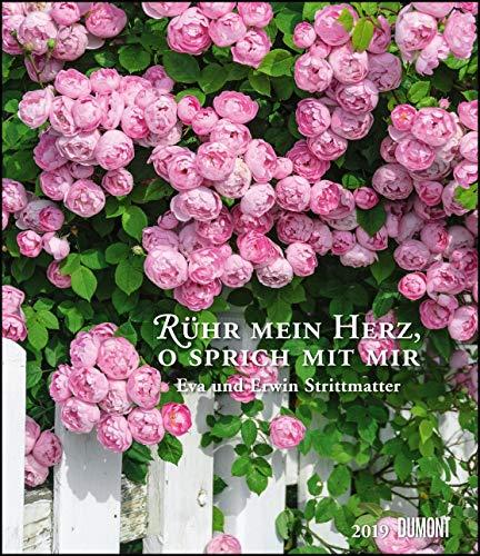 Rühr mein Herz, o sprich mit mir 2019 - Literarischer Kalender - Wandkalender im Format 34,5 x 40 cm - Spiralbindung: Naturbetrachtungen von Eva u. Erwin Strittmatter
