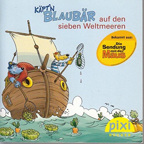 Käpt\'n Blaubär auf den sieben Weltmeeren - Pixi-Buch 1451 - Einzeltitel aus Pixi-Serie 162 (aus Kassette)