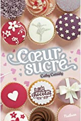 Les filles au chocolat 5 1/2/Coeur sucre (Grand format Cathy Cassidy) Paperback