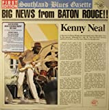 Songtexte von Kenny Neal - Big News From Baton Rouge!!