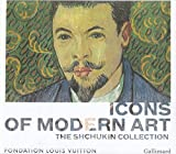 Icons of Modern Art - The Shchukin Collection - Gallimard - 04/11/2016