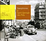 Collection Jazz In Paris - Saxophones à Saint Germain-des-prés - Digipack