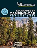 Escapades en camping-car France Michelin 2018...