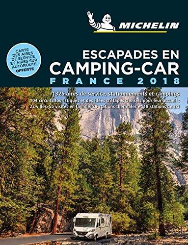 Escapades en camping-car France Michelin 2018 par Michelin