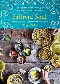 Saffron Soul by [Manek, Mira]