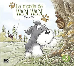 Le Monde de Wan Wan Edition simple Tome 3