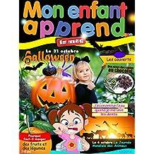 Mon Enfant Apprend MAG 3-6 Octobre 2014: Le Magazine MAG 3-6 Octobre 2014 (French Edition)