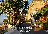 Peloponnes - Der Süden (Wandkalender 2019 DIN A3 quer): Wo sich Griechenland von seiner schönsten Seite zeigt (Monatskalender, 14 Seiten ) (CALVENDO Orte) - Katrin Manz