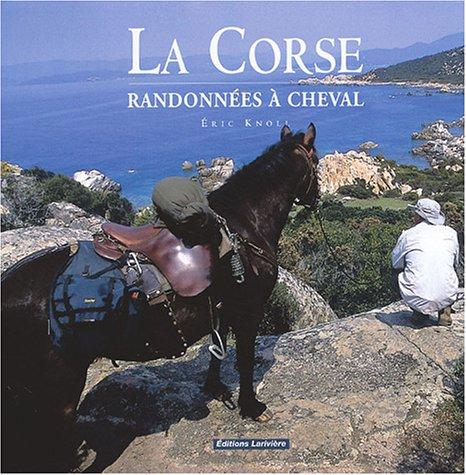 La Corse : Randonnes  cheval