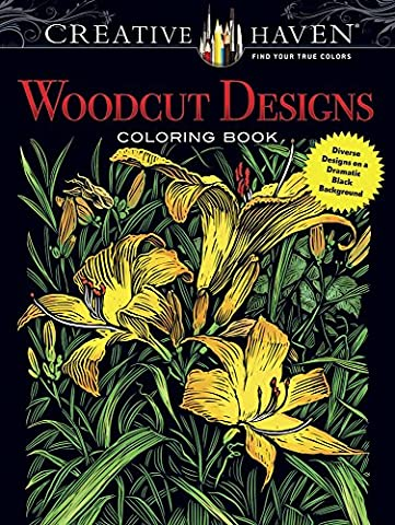 Creative Haven Woodcut Designs Coloring Book: Diverse Designs on a