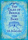 The Tales of Beedle the Bard, Standard Edition by J. K. Rowling (Illustrated, 4 Dec 2008) Hardcover