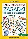 Karty obrazkowe Zagadki dla dzieci o zwierzatkach: Zabawy edukacyjne