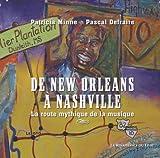 De New Orleans à Nashville : La route mythique de la musique