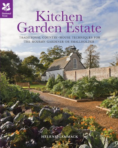 By Helene Gammack Kitchen Garden Estate: Self-sufficiency Inspired by Country Estates of the Past