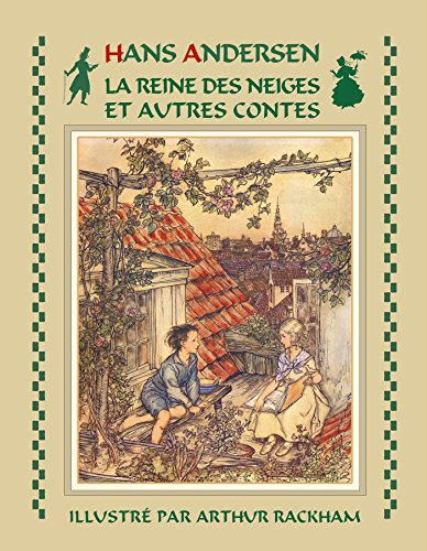 La Reine des Neiges et autres contes d'Andersen (illustré) (French Edition)