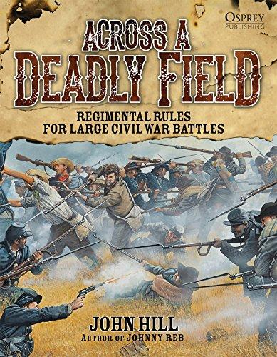 Across A Deadly Field: Regimental Rules for Civil War Battles (Bürgerkrieg Wargame)