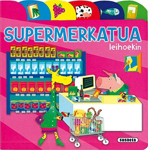 Supermerkatua (Aurkibideak Eta Leihoak) por Equipo Susaeta