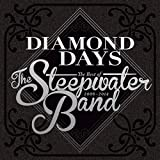 Diamond Days: The Best of the Steepwater Band 2006-14
