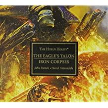 Horus Heresy: The Eagles talon/Iron Corpses