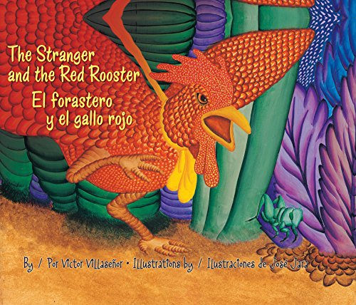the-stranger-and-the-red-rooster-el-forastero-y-el-gallo-rojo-pinata-books-english-edition