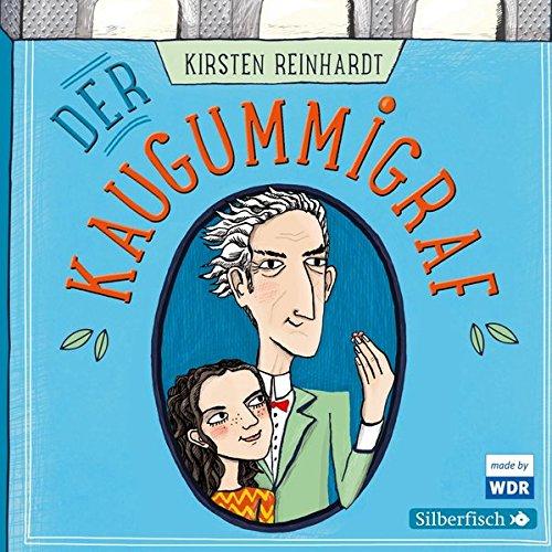 Der Kaugummigraf (Jenny Reinhardt) WDR / Edition Silberfisch 2017