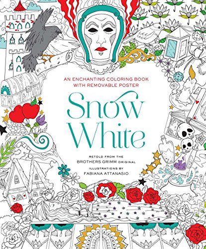 Snow White: An Enchanting Coloring Book & Classic Tale, With Removable Poster (Coloring Poster London)