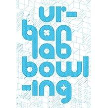 Urbanlab: Bowling