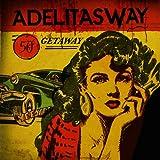Songtexte von Adelitas Way - Getaway