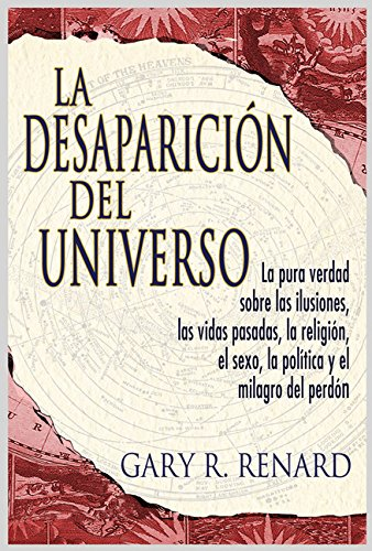 La Desaparicion del Universo (Disappearance of the Universe)