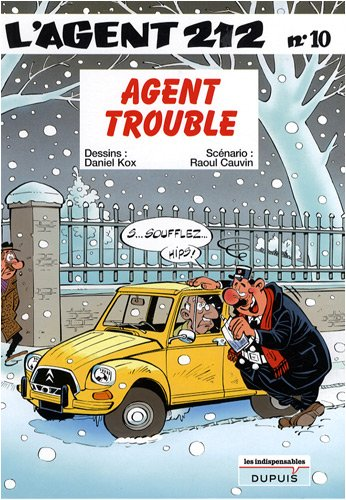 L'agent 212, tome 10 : Agent trouble