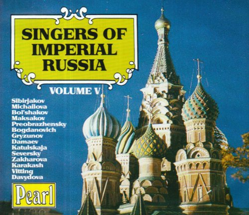 Singers of Imperial Russia,Vol [Import anglais]