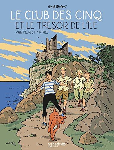 Le Club des Cinq (1) : Le Club des Cinq et le trésor de l'île