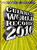 Guinness World Records 2016: Le mondial des records