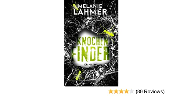 Knochenfinder EBook: Melanie Lahmer: Amazon.de: Kindle Shop