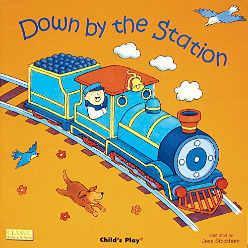 Down by the Station (Classic Books with Holes Board Book)
