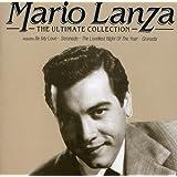 Mario Lanza: The Ultimate Collection