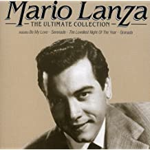Mario Lanza: The Ultimate Collection