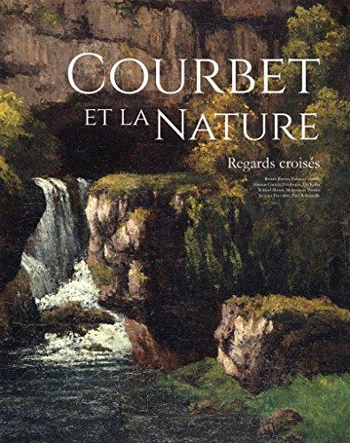 Courbet et la nature. Regards croiss