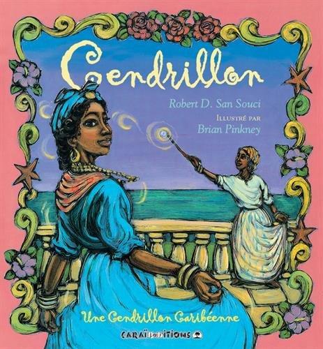 Cendrillon : Une Cendrillon caribéenne