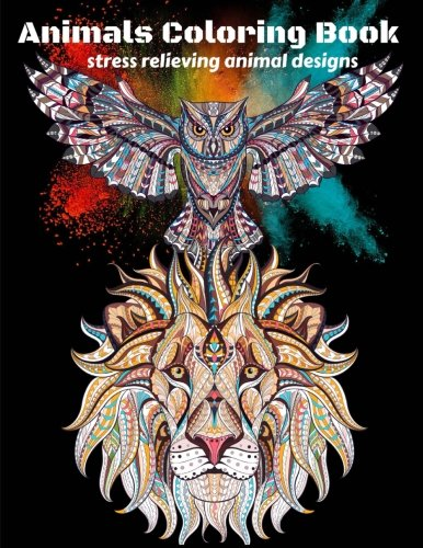 Animals Coloring Book , Animals Lovers : Stress Relieving Animal Designs: Coloring Books for Adults Relaxation Animals