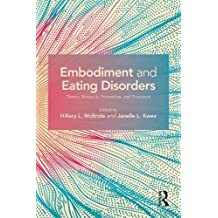 Embodiment and Eating Disorders: Theory, Research, Prevention and Treatment